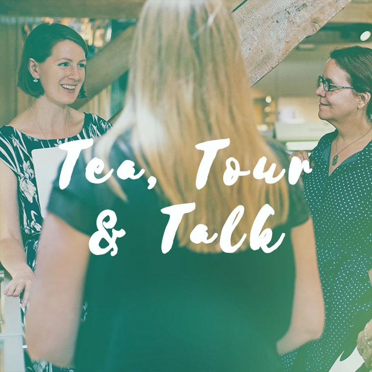 Tea, Tour & Talk