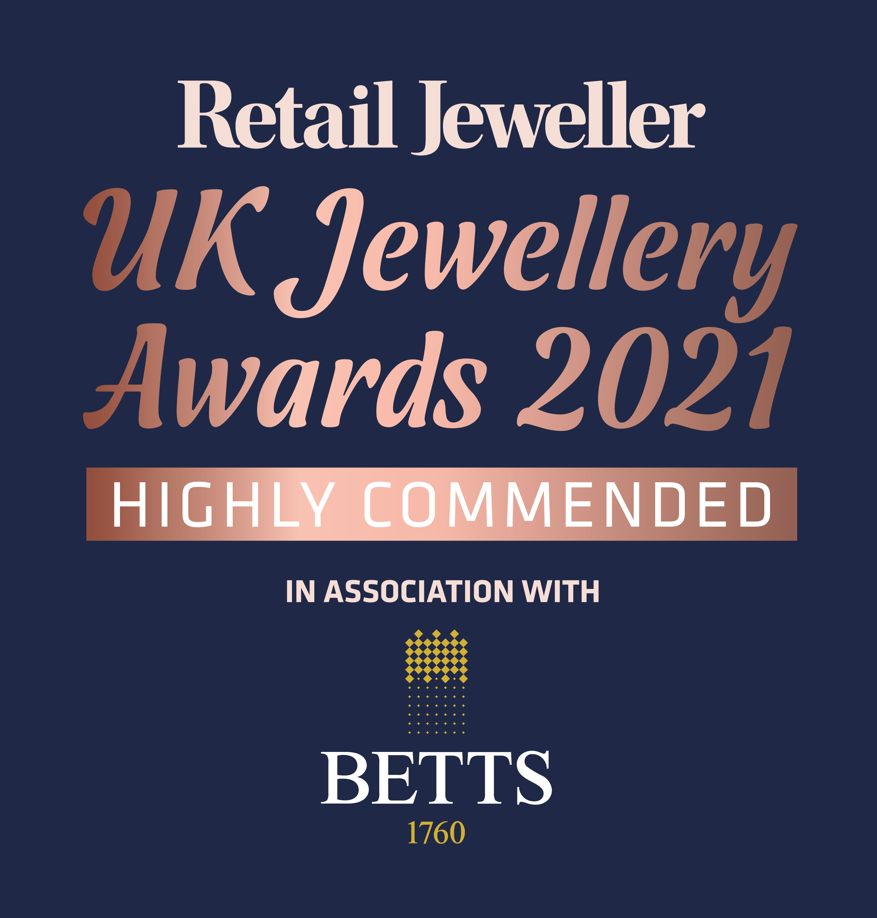 UK Jewellery Awards, 'Bespoke Jewellery Retailer of the Year' Highly Commended 2021